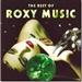 Roxy Music: The Best of Roxy Music