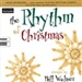 by Bill Wolaver (Author): The Rhythm of Christmas (Sacred Folio)