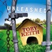 Toby Keith: Unleashed