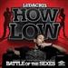 Ludacris: How Low