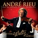 Andre Rieu: The Waltz must go On