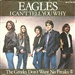 The Eagles: I cant tell you why