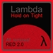Lambda: hold on tight
