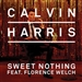 Calvin Harris feat Florence Welsh: Sweet Nothing