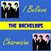The Bachelors: I Believe
