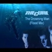 The Cure: The Drowing Man