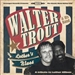 Walter Trout Luthers Blues A Tribute to Luther Allison 2013 Music