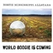 North Mississippi Allstars World Boogie Is Coming 2013 Music