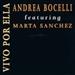 Andrea Bocelli Marta Sanchez: Vivo Por Ella