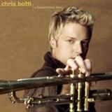 Chris Botti: Thousand kisses Deep