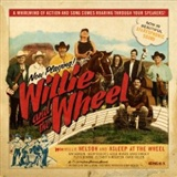 Willie Nelson and Asleep at the Wheel: Willie and the Wheel