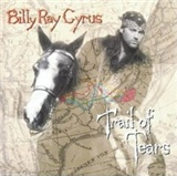 Billy Ray Cyrus: Trail of Tears