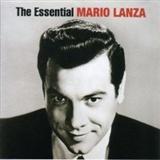 Mario Lanza: The Essential Mario Lanza