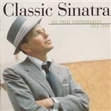 Frank Sinatra: Classic Sinatra His Greatest Performances 1953 1960