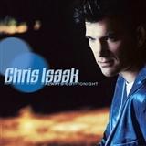 Chris Isaak: Always Got Tonight