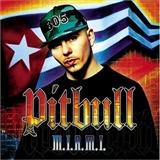 pitt bull: M I A M I