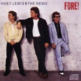 Huey Lewis and The News: Fore