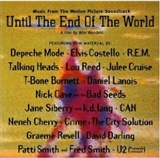 Various Artists: Until the End of the World Music from the motion picture soundtrack