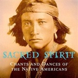 The Fearsome Brave: Sacred Spirit Chants and Dances of the Native Americans