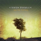 Chris Tomlin: Amazing Grace My Chains Are Gone