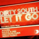 Dirty South: Let It Go