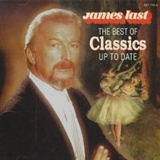 James Last Conductor Various composers: Best of Classics Up to Date IMPORT ORIGINAL RECORDING REMASTERED