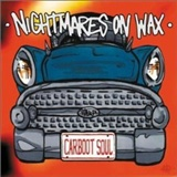 Les Nuits by Nightmares On Wax: Carboot Soul