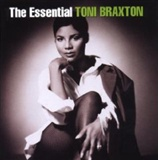Toni Braxton: Essential Toni Braxton