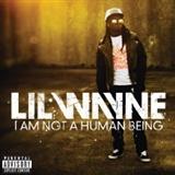 Lil Wayne: I Am Not A Human Being
