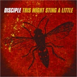 disciple: this might sting a little