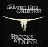 Brooks Dunn: The Greatest Hits Collection