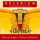 Delerium: Silence niels van gogh vs thomas gold remix