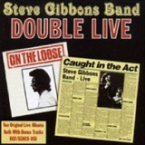 Steve Gibbons band: Caught in the Act