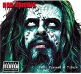 Rob Zombie: Past Present Future