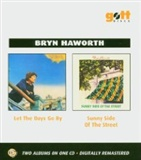Bryn Haworth: Let The Days Go By Sunny Side Of The Street