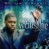 william mc dowell: worship