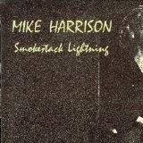 Mike Harrison: Smokestack Lightning