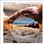 David Arkenstone: Sketches From An American Journey