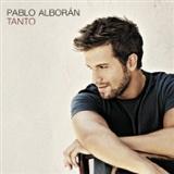 Pablo Alboran: TANTO