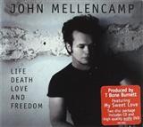 John Mellencamp: Life Death Love Freedom