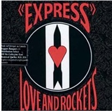 Love and Rockets: Express