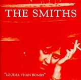 The Smiths: Louder than Bombs