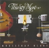 Thirsty Merc: Mousetrap Heart