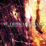My Chemical Romance: I brought you my bullets you brought me your love