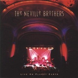 The Neville Brothers: The Neville Brothers Live on Planet Earth