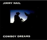 Jimmy Nail: Cowboy Dreams