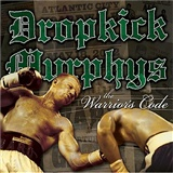 Dropkick Murphys: Warriors Code