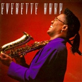 Everette Harp: Everette Harp