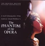 Andrew Lloyd Webber: The Phantom of the Opera 2004 Movie Soundtrack
