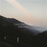 Roo Panes: Tiger Stripped Sky